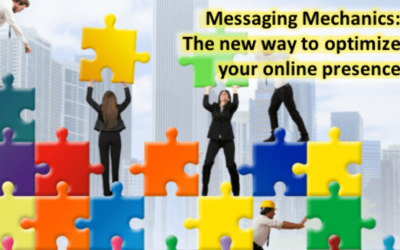 Messaging Mechanics: Optimize your online presence